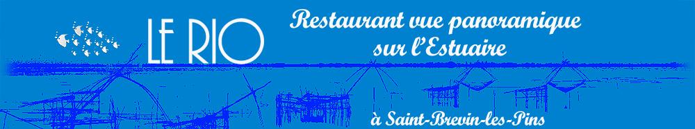 Restaurant Le Rio situé a Saint Brevin Les Pins